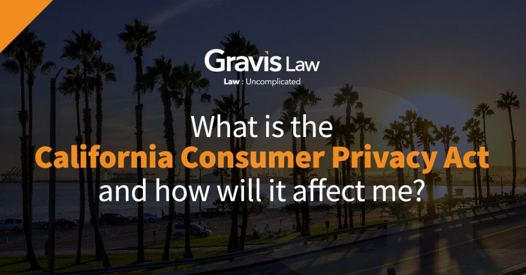 What is the California Consumer Privacy Act and How will it affect me? With Jill M. Williamson, Senior Attorney in Seattle, WA.